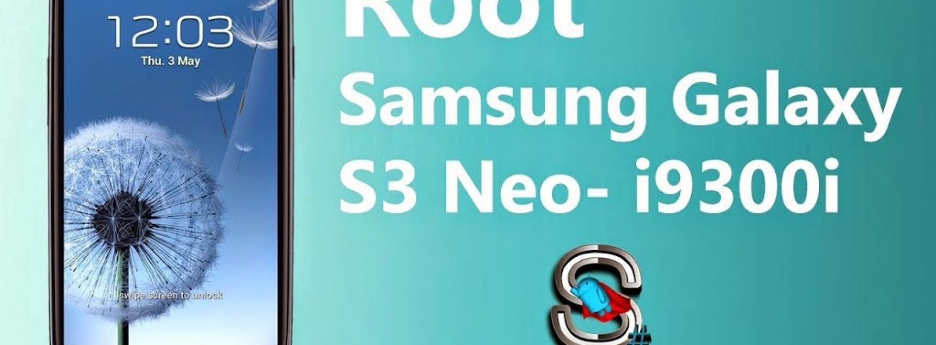 Galaxy S3 NEO rooting and Custom recovery