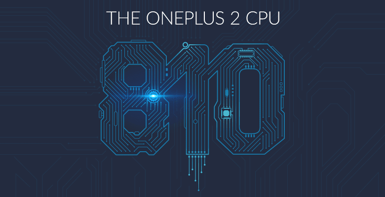 OnePlus Two powered by SnapDragon 810