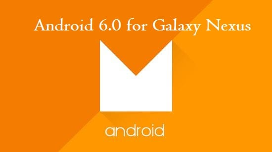 Android M for Galaxy Nexus