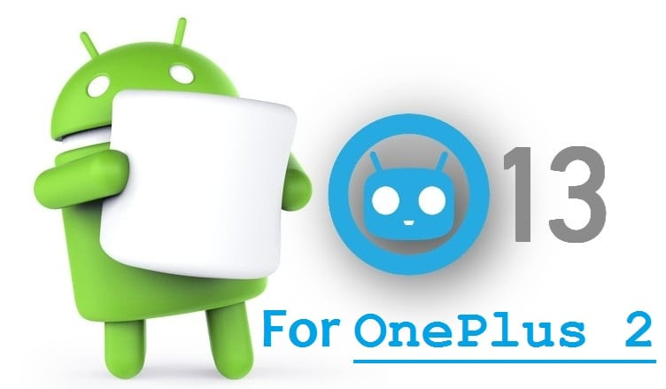 CM13 for OnePlus 2 Android Marshmallow ROM