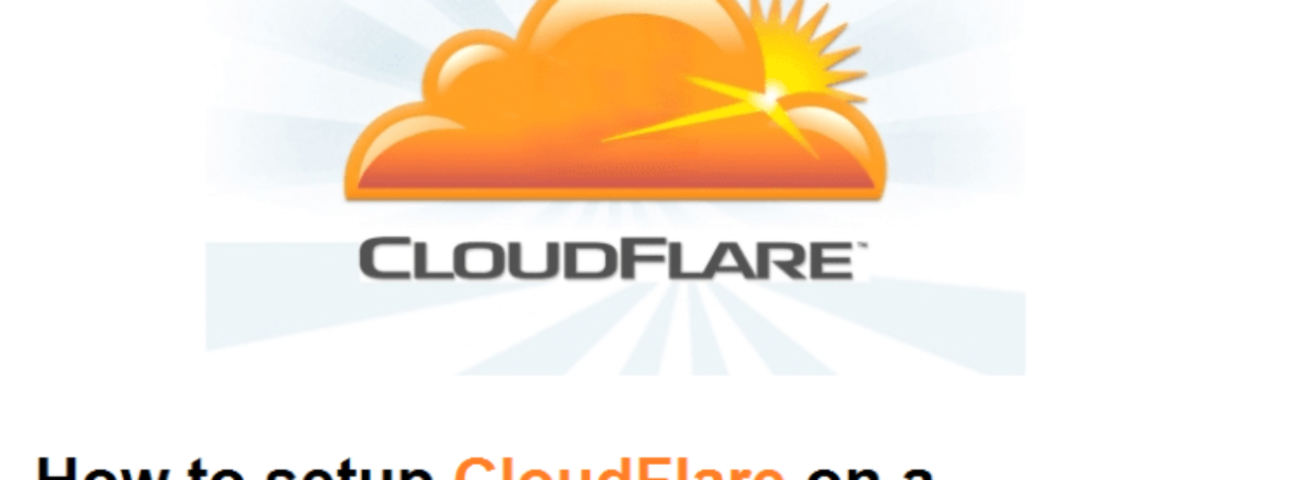 Why and How to setup Cloudflare for WordPress for FREE