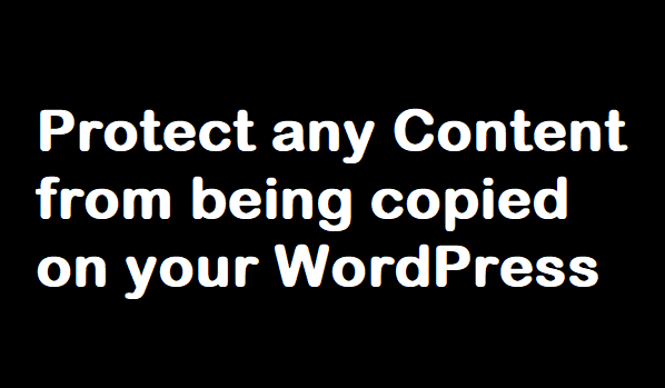 protect wordpress content from being copied